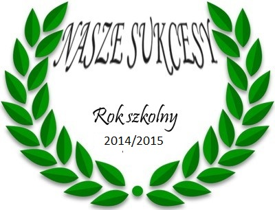 nasze_sukcesy_2015